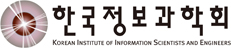 KOREAN INSTITUTE OF INFORMATION SCIENTISTS AND ENGINEERS